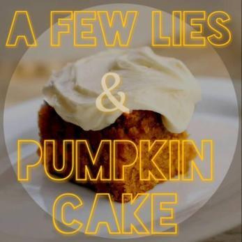 A Few Lies & Pumpkin Pies